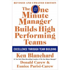 The One Minute Manager Builds High Performing Teams, (New and Revised 2nd Edition)