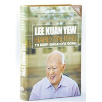 Lee Kuan Yew: Hard Truths - To Keep Singapore Going, Jan/2011