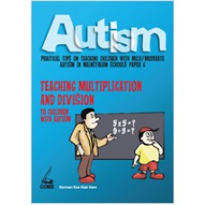 Autism Paper 6: Teaching Multiplication and Division to Children with Autism, Feb/2011