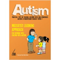 Autism paper 7: Mediated Learning Approach for Working with Children with Autism, Feb/2011