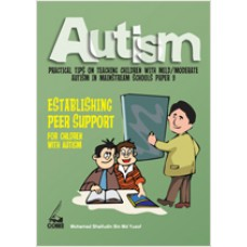 Autism Paper 9: Establishing Peer Support for Children with Autism, March/2011