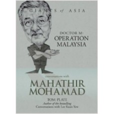 Conversations with Mahathir Mohamad: Dr M: Operation Malaysia