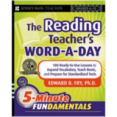 The Reading Teacher's Word-a-Day: 180 Ready-to-Use Lessons to Expand Vocabulary, Teach Roots, and Prepare for Standardized Tests, March/2008
