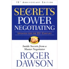 Secrets of Power Negotiating, 15th Annv Edition, March/2011
