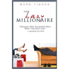 The Lazy Millionaire, July/2010