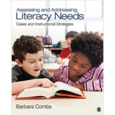Assessing and Addressing Literacy Needs: Cases and Instructional Strategies, May/2011
