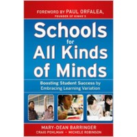 Schools for All Kinds of Minds: Boosting Student Success by Embracing Learning Variation, March/2010