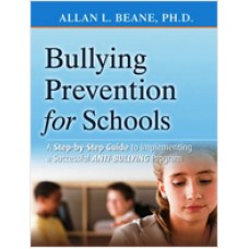 Bullying Prevention for Schools: A Step-by-Step Guide to Implementing a Successful Anti-Bullying Program, June/2009