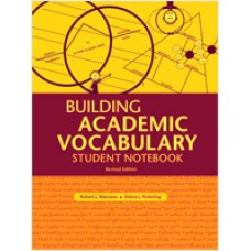 Building Academic Vocabulary Student Notebook, Revised Edition