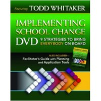 Implementing School Change DVD and Facilitator's Guide: Strategies to Bring Everybody On Board
