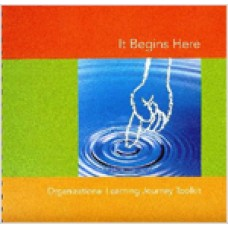 It Begins Here: Organizational Learning Journey Toolkit