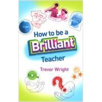 How to Be a Brilliant Teacher, Sep/2008