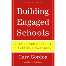 Building Engaged Schools: Getting the Most Out of America's Classrooms, Oct/2006