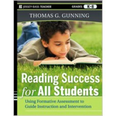 Reading Success for All Students: Using Formative Assessment to Guide Instruction and Intervention, Oct/2011