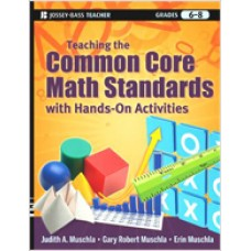 Teaching the Common Core Math Standards with Hands-On Activities, Grades 6-8, March/2012