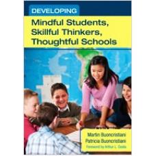 Developing Mindful Students, Skillful Thinkers, Thoughtful Schools, Mar/2012