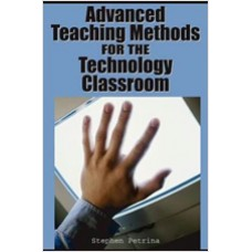 Advanced Teaching Methods for the Technology Classroom, Sep/2006