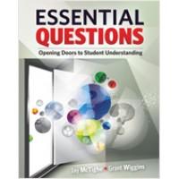 Essential Questions: Opening Doors to Student Understanding, April/2013