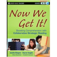 Now We Get It!: Boosting Comprehension with Collaborative Strategic Reading, March/2012