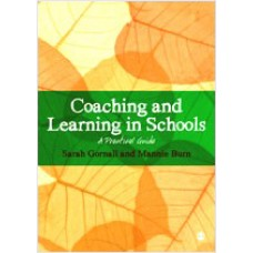 Coaching and Learning in Schools: A Practical Guide, Feb/2013