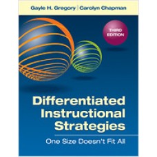 Differentiated Instructional Strategies: One Size Doesn't Fit All, 3rd Edition, Dec/2012