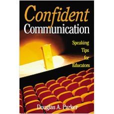 Confident Communication: Speaking Tips for Educators, Nov/2002