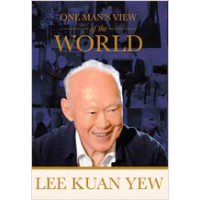 Lee Kuan Yew: One Man's View of the World, Aug/2013
