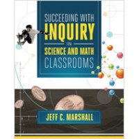 Succeeding with Inquiry in Science and Math Classrooms, Oct/2013