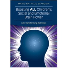 Boosting All Children's Social and Emotional Brain Power: Life Transforming Activities, Oct/2013