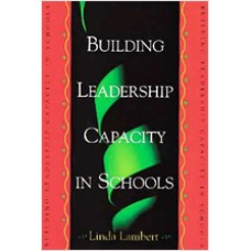 Building Leadership Capacity in Schools
