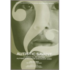 Autistic Savant: A Need to Re-Define Autism Spectrum Disorder (ASD), July/2008