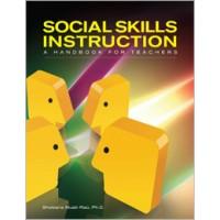 Social Skills Instruction: A Handbook for Teachers