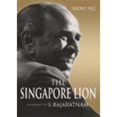 The Singapore Lion: A Biography of S. Rajaratnam, Feb/2010